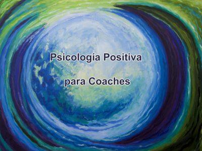 Psicología Positiva para personas que acompañan a personas