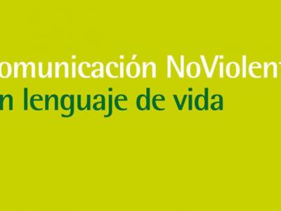 Comunicación NoViolenta: bases y aplicaciones